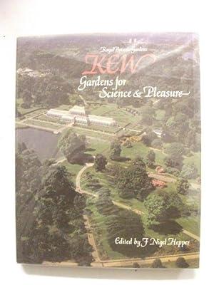 Royal Botanic Gardens Kew: Gardens for Science: Hepper, F Nigel,