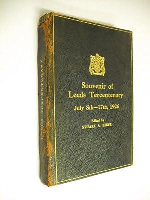 The Leeds Tercentenary Official Handbook: July 8th-17th,: Stuart A Hirst,