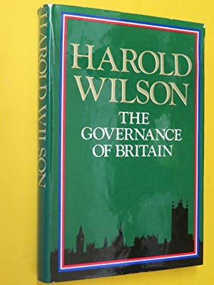 The Governance of Britain (SIGNED COPY): Harold Wilson