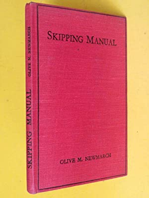 Skipping Manual: Olive M Newmarch