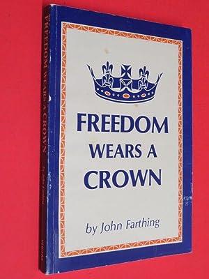 Freedom Wears a Crown: John Farthing