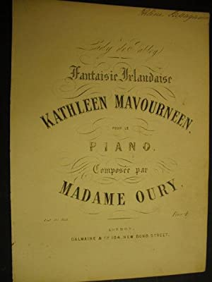 Fantaisie Irlandaise - Kathleen Mavourneen - pour: Oury, Madam