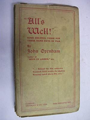 All's Well! Some helpful verse for these: John Orenham