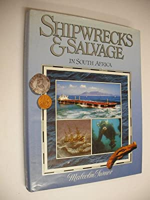 Shipwrecks & Salvage in South Africa: Malcolm Turner