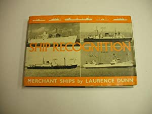 Ship Recognition: Merchant Ships: Laurence Dunn