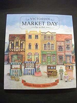 Victorian Market Day Pop-up Book.: Bateson, Maggie. and