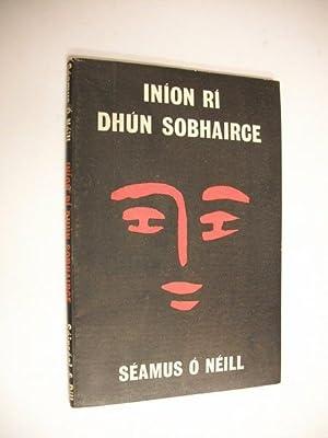 Iníon Rí Dhún Sobhairce: tragóid trí ghníomh: Séamus Ó Néill