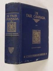 In Fair Granada; a Tale of Moors: Everett-Green, E