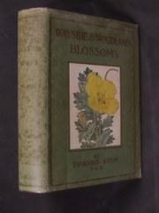 Wayside & Woodland Blossoms. ( In 3 Volumes).