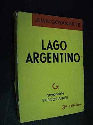 Lago Argentino: Juan Goyanarte