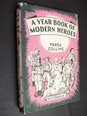 A Year Book of Modern Heroes: Today and Yesterday: Freda Collins