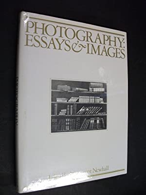 Photography: Essays & Images - Illustrated Readings: Beaumont Newhall, Ed.