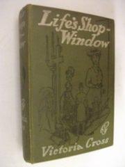 Life's Shop Window: Victoria Cross