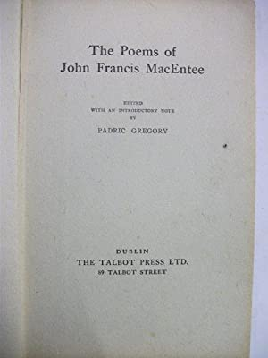 Poems of John Francis MacEntee, The. Edited,: MacEntee, John Francis