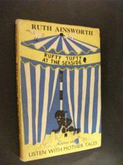 Rufty Tufty at the Seaside: Ruth Ainsworth