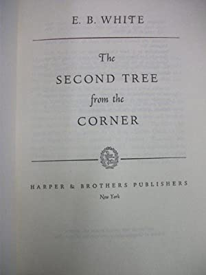 The Second Tree from the Corner: E B White