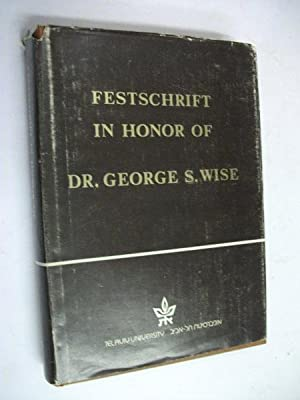 Festschrift in Honor of Dr George S: Various
