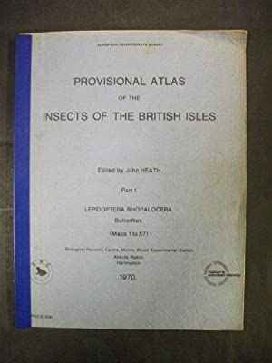 Provisional Atlas of the Insects of the: Heath, John (Editor)