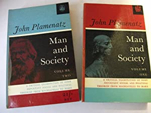 Man and Society Volume Two: A Critical: PLAMENATZ, John