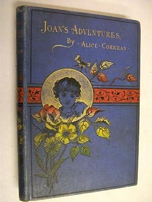 Joan's Adventures at the North Pole &: Alice Corkran
