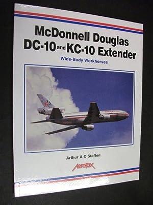 McDonnell Douglas DC-10 and KC-10 Extender: Wide-Body: Arthur A C