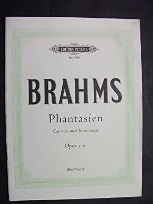 Phantasien: Capricci und Intermezzi Opus 116: Brahms