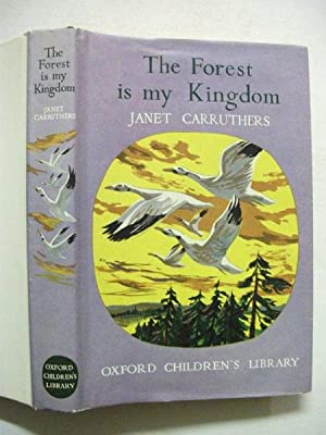 The Forest is my Kingdom: Janet Carruthers