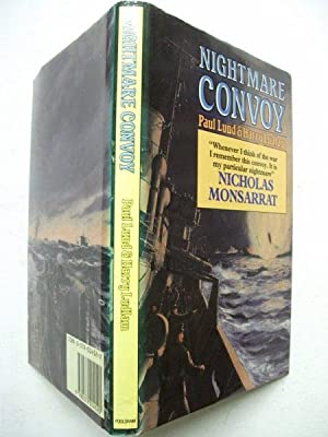 Nightmare Convoy: The Story of the Lost: Paul Lund &