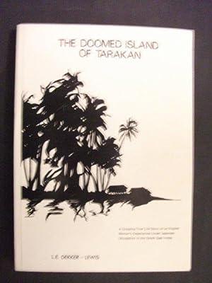 The Doomed Island of Tarakan: An Englishwoman's: L E Dekker-Lewis
