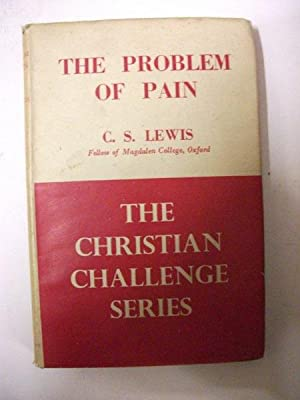 The Problem of Pain : The Christian: Lewis, C S