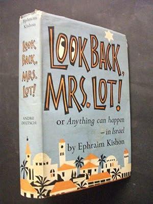 Look Back, Mrs Lot! or, Anything Can: Ephraim Kishon
