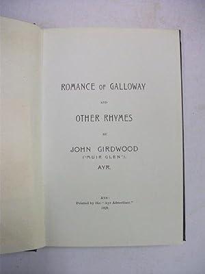 "A Galloway Romance and Other Rhymes: Girdwood, John (""Muir"