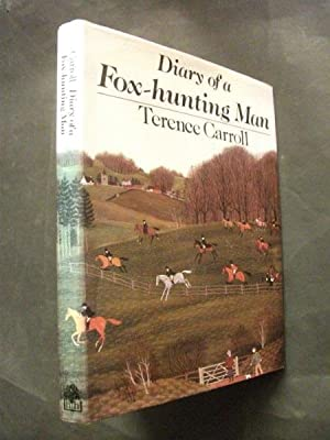 Diary of a Fox-Hunting Man: Carroll, Terence
