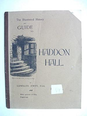The Illustrated History and Guide to Haddon: Jewitt, Llewellyn