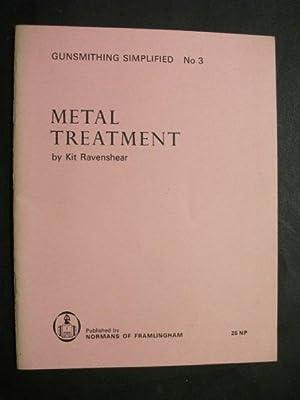 Gunsmithing Simplified No 3: Metal Treatment: Kit Ravenshear