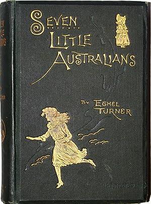 Seven Little Australians: Turner, Ethel S