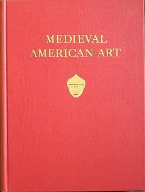 Medieval American Art, A Survey .: Pál Keleman