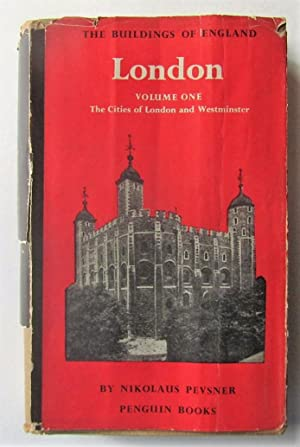 London Volume One: The Cities of London: Pevsner, Nioklaus