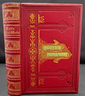 The Poetical Works of Sir Walter Scott. With Life