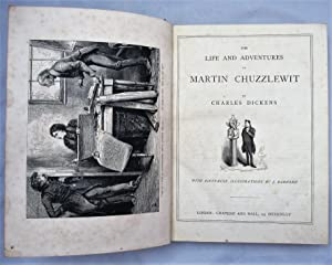 The Life and Adventures of Martin Chuzzlewit: with fifty-nine illustrations by J Barnard