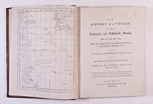 The History of a Voyage to the Malouine (Or Falkland) Islands, Made in 1763 and 1764 Under the ...
