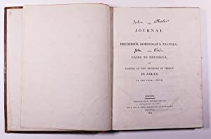 The Journal of Frederick Horneman's Travels, from Cairo to Mourzouk, the Capital of the ...