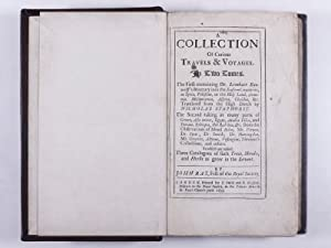 A Collection of Curious Travels and Voyages In Two Tomes bound in One: Ray, John