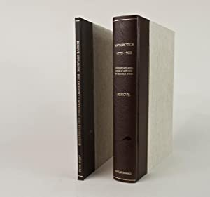 Antarctica Bibliography 1772 - 1922 with Additions and Corrections Supplement Signed by Michael ...