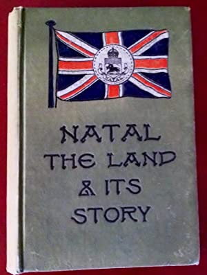 Natal The Land & Its Story: Russell, Robert