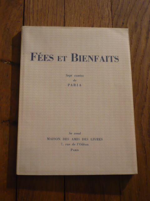 FEES ET BIENFAITS. Sept contes de PARIA PARIA