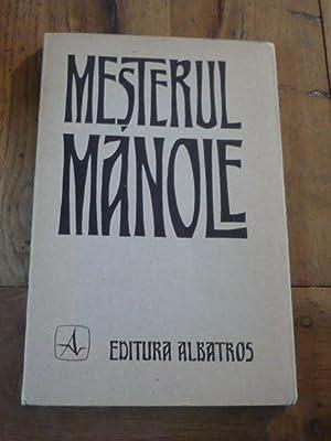 MESTERUL MANOLE. Master Manole. Le Maître Manolé.