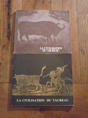 LA CIVILISATION DU TAUREAU. ICONOGRAPHIE POPULAIRE DE LA FIN DU XVIIIE A 1956. La course libre. La ...