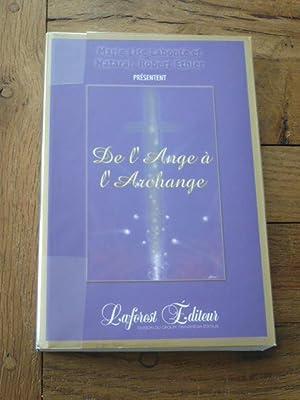 De l'Ange à l'Archange: LABONTE (Marie-Lise) /