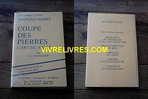 Nouveau manuel complet de la COUPE DES PIERRES précédé de: TOUSSAINT (C.J.)